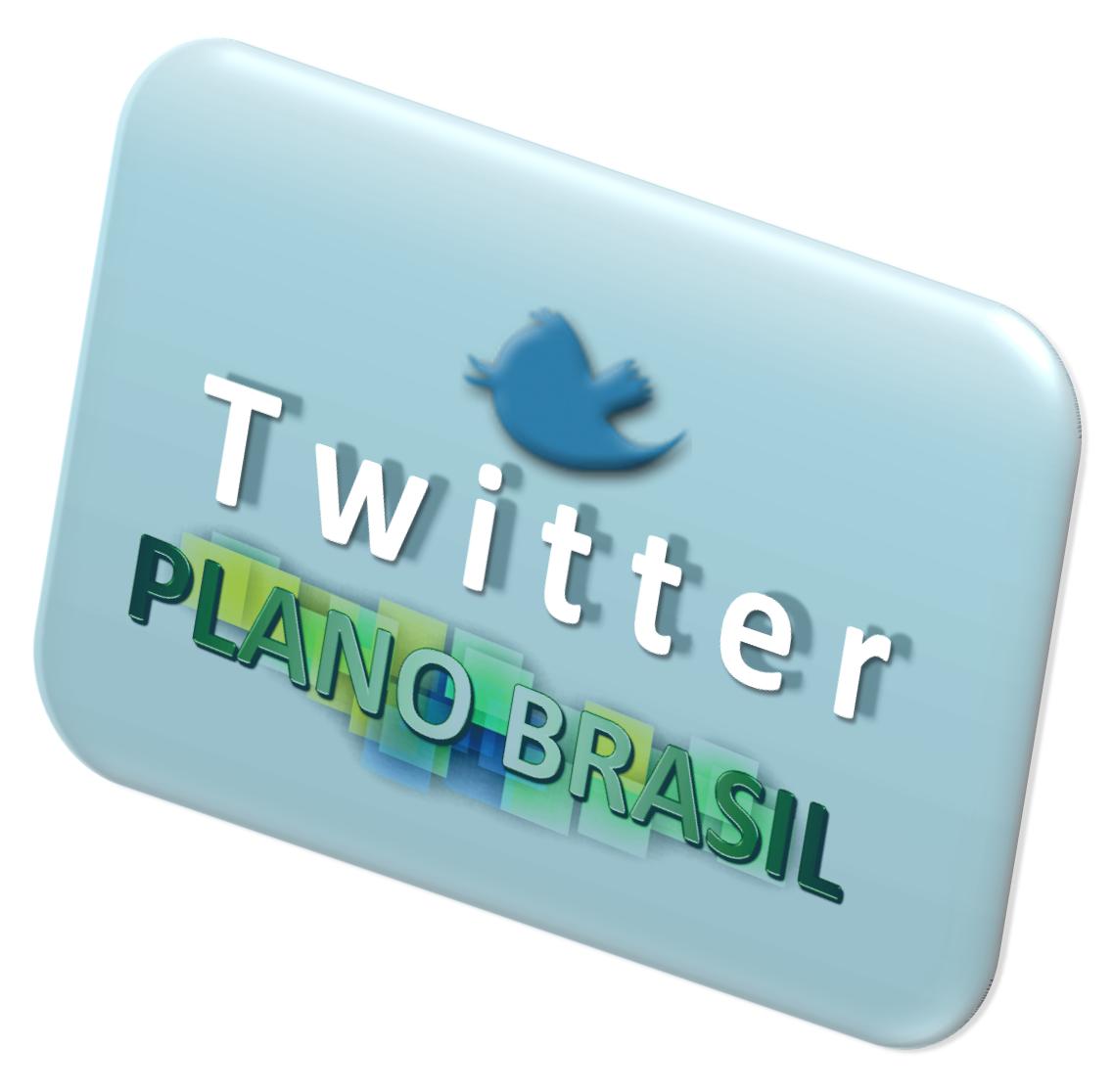 Dica: Acompanhe o Plano Brasil pelo Twitter e Orkut